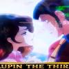CRルパン三世Lupin The End │ 信頼度77.7%の大泥棒の絆でたよ~